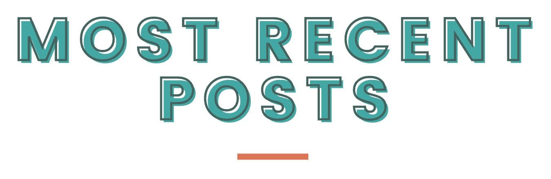 Most Recent Posts